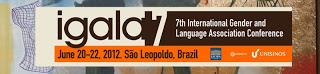 7ª Conferência da Associação Internacional de Gênero e Linguagem – IGALA 7
