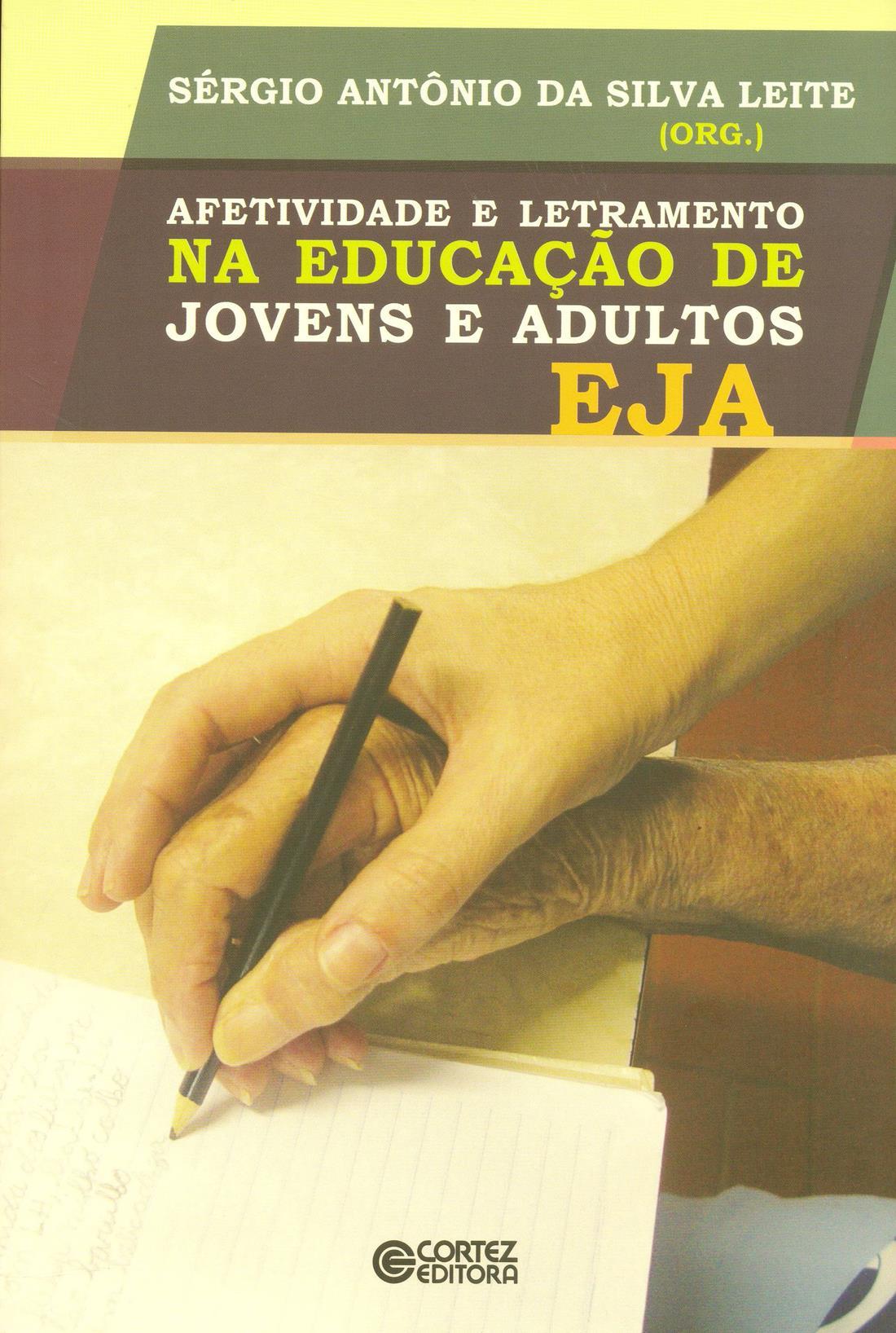 Afetividade e Letramento na Educação de Jovens e Adultos – EJA