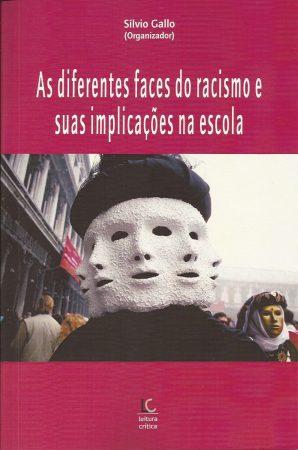 As diferentes faces do racismo