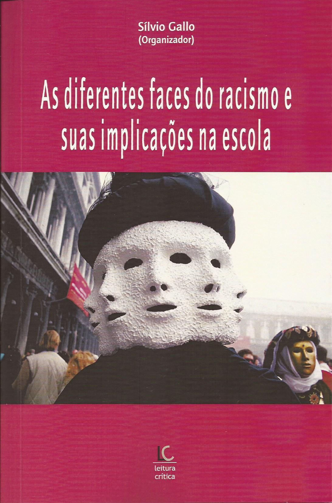 As diferentes faces do racismo e suas implicações na escola