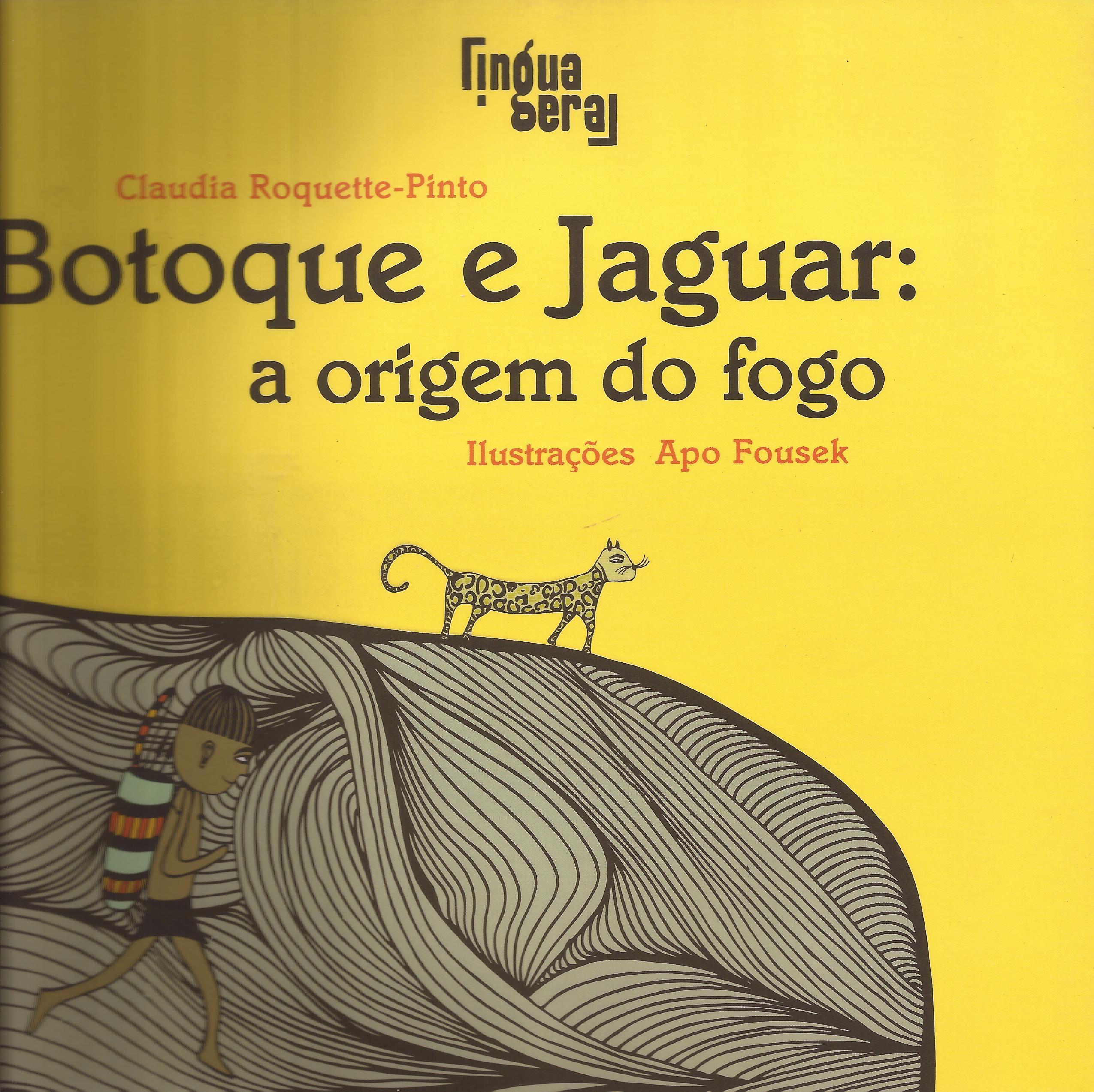 Botoque e Jaguar: a origem do fogo