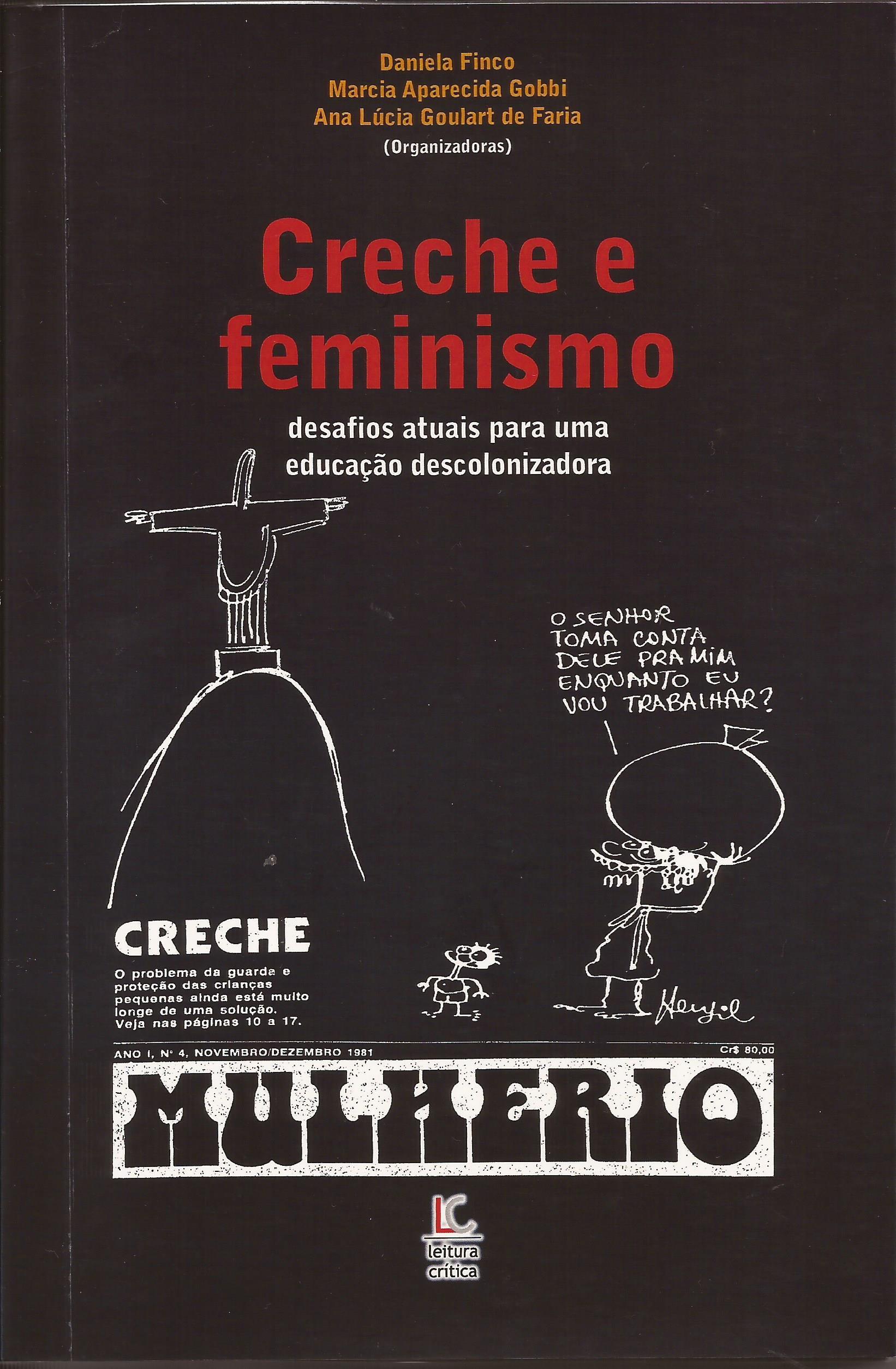 Creche e feminismo – desafios atuais para um educação descolonizadora.