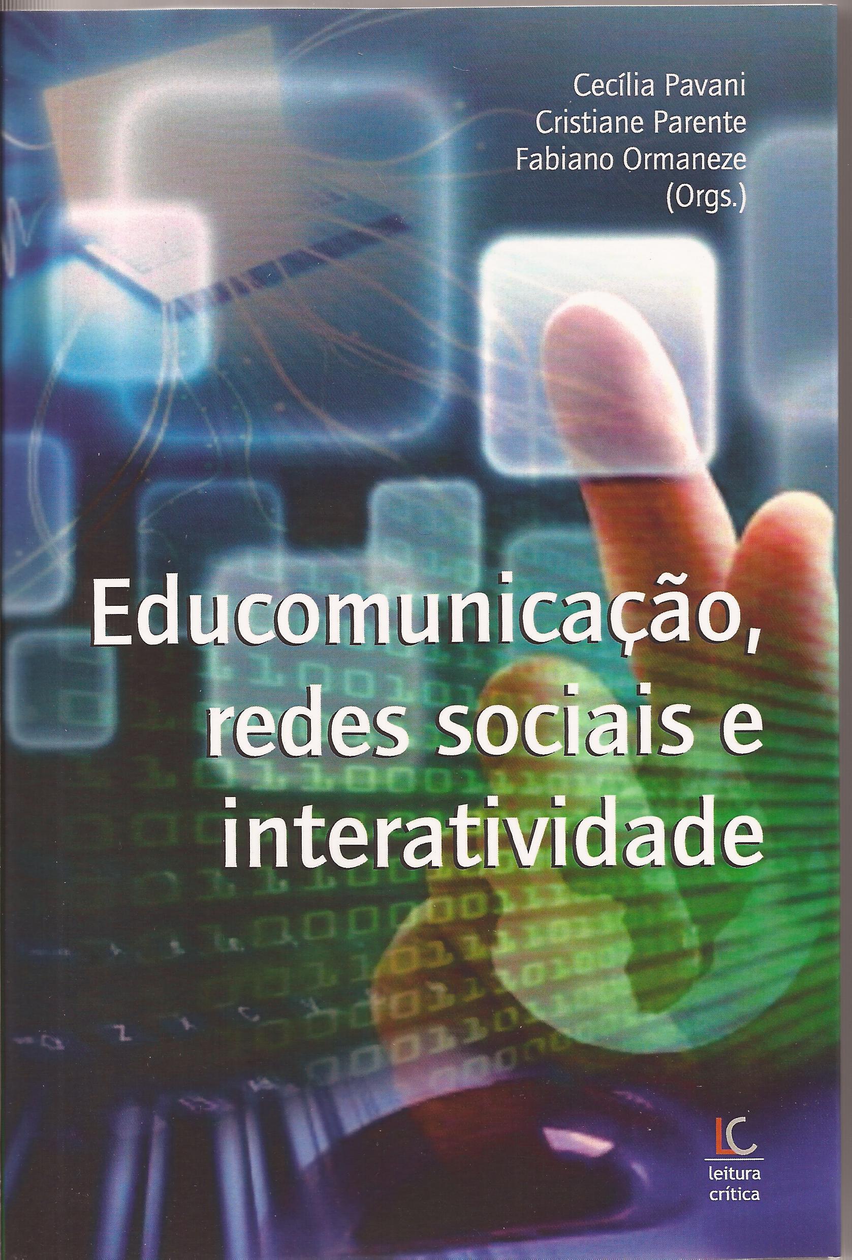 Educomunicação, redes sociais e interatividade (e-book)