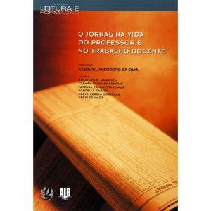 Leitura-e-Formacao-O-Jornal-na-Vida-do-Professor-e-no-Trabalho-Docente-Ezequiel-Theodoro-da-Silva-120737