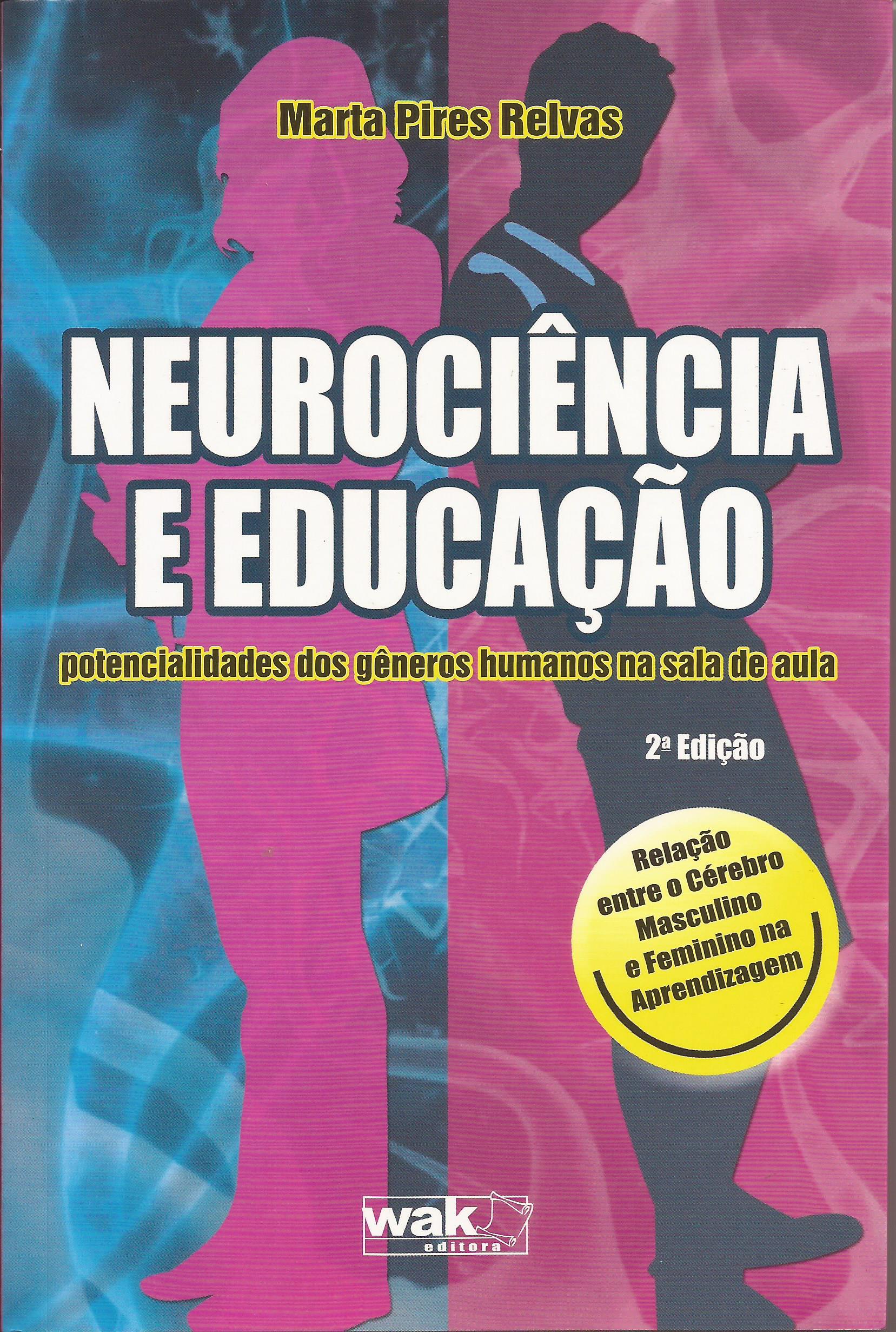 Neurociência e Educação – potencialidades dos gêneros humanos na sala de aula