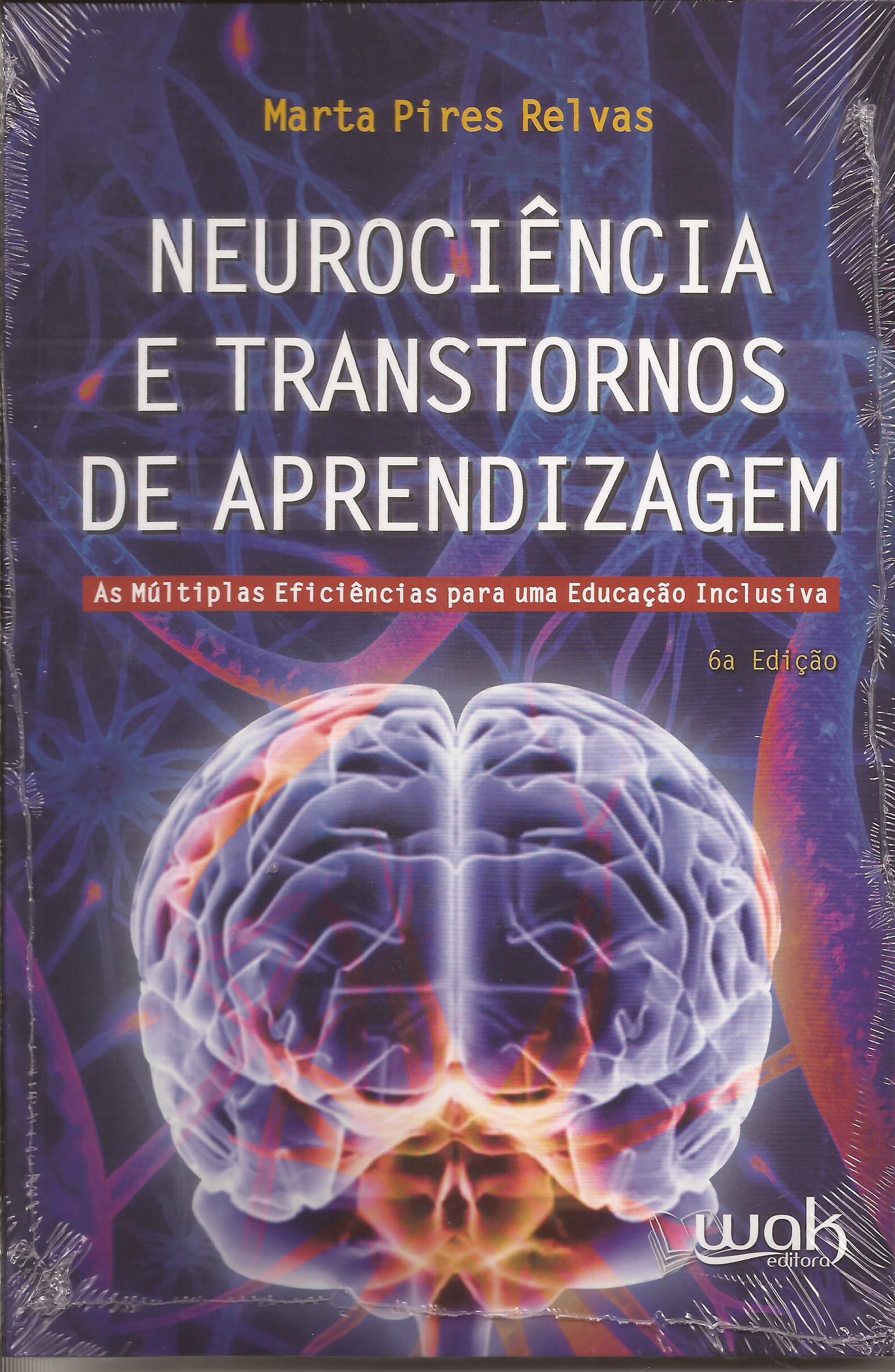 Neurociência e transtornos de aprendizagem – As múltiplas eficiências para uma educação inclusiva