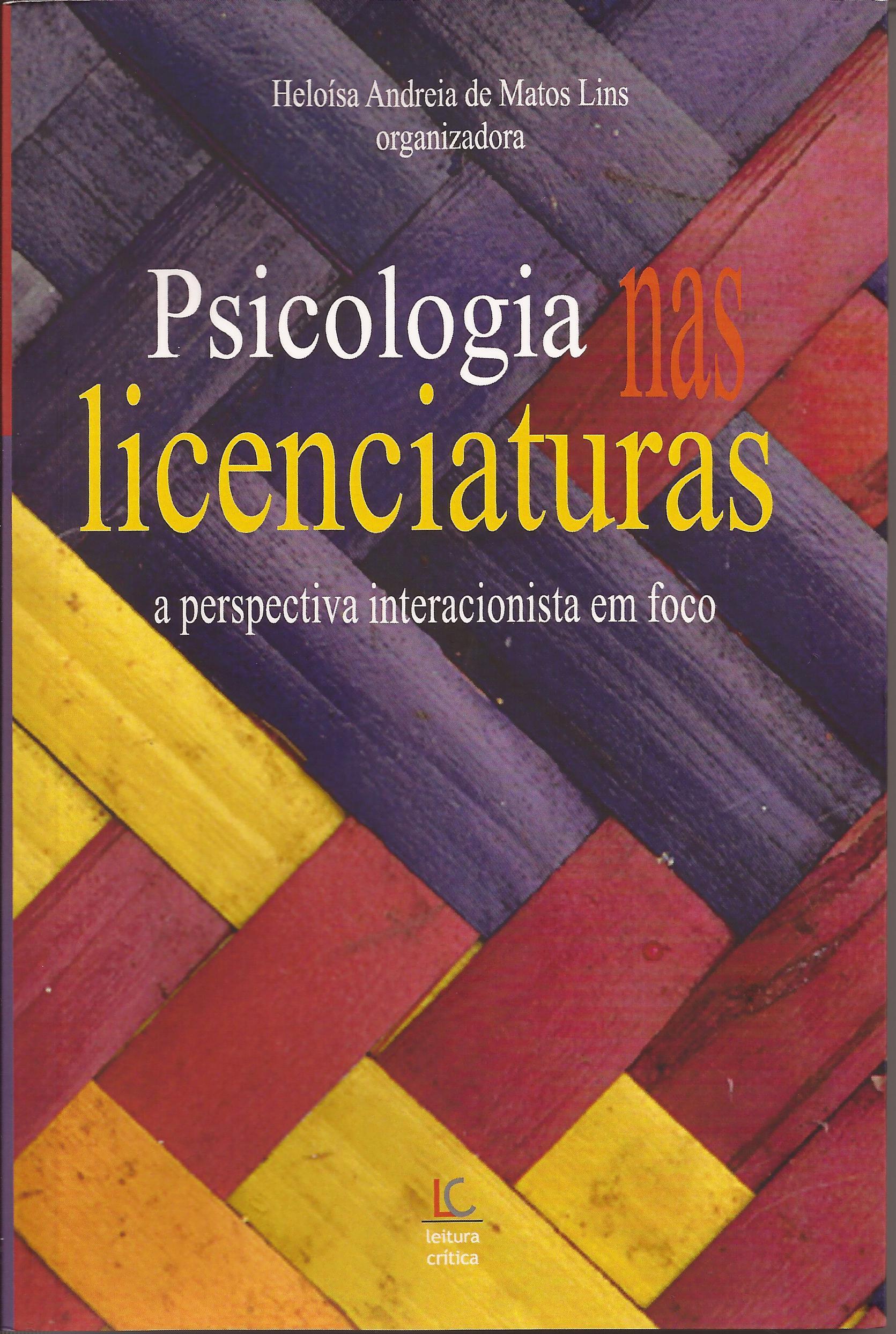 Psicologia nas licenciaturas – a perspectiva interacionista em foco