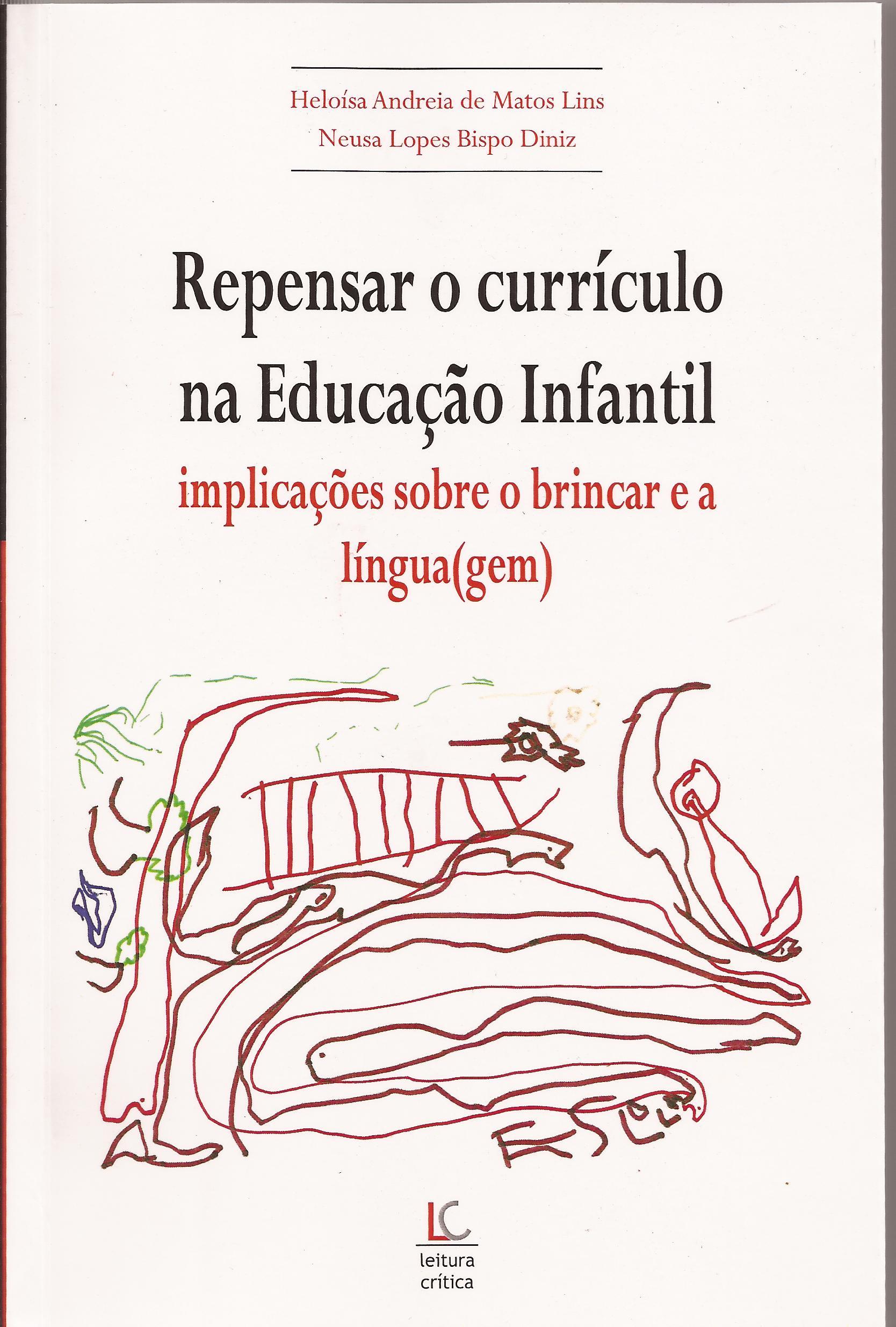 Repensar o currículo na Educação Infantil: implicações sobre o brincar e a língua(gem)
