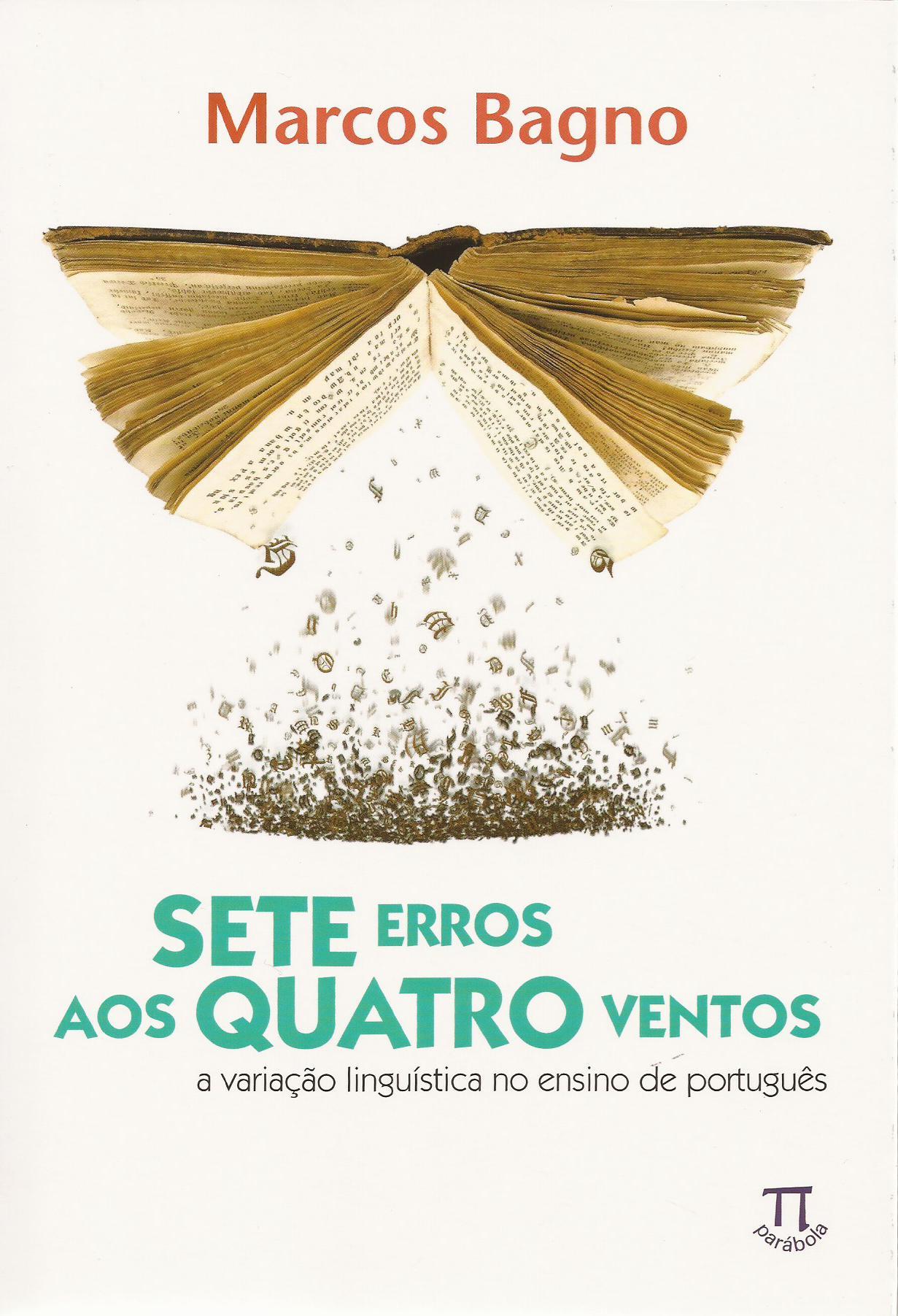 Sete erros aos quatro ventos – a variação linguística no ensino de português