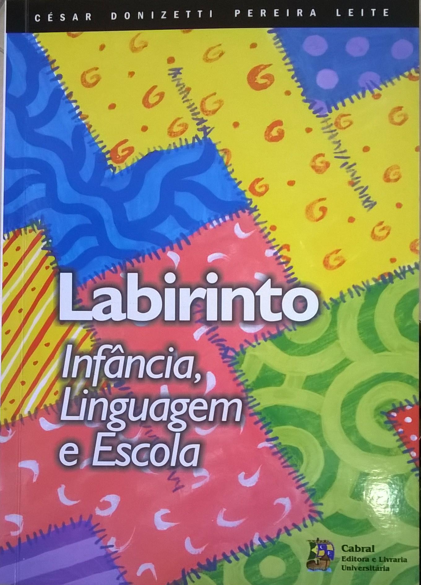 Labirinto – Infância, Linguagem e Escola