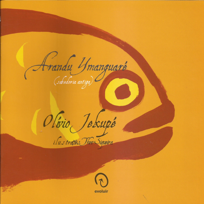Arandu Ymanguaré – (sabedoria antiga)