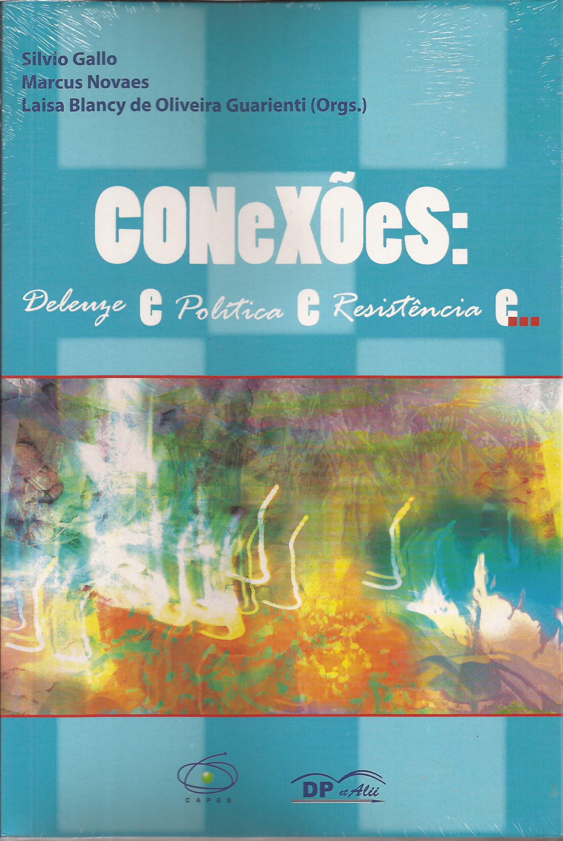 Conexões: Deleuze e Política e Resistência e…