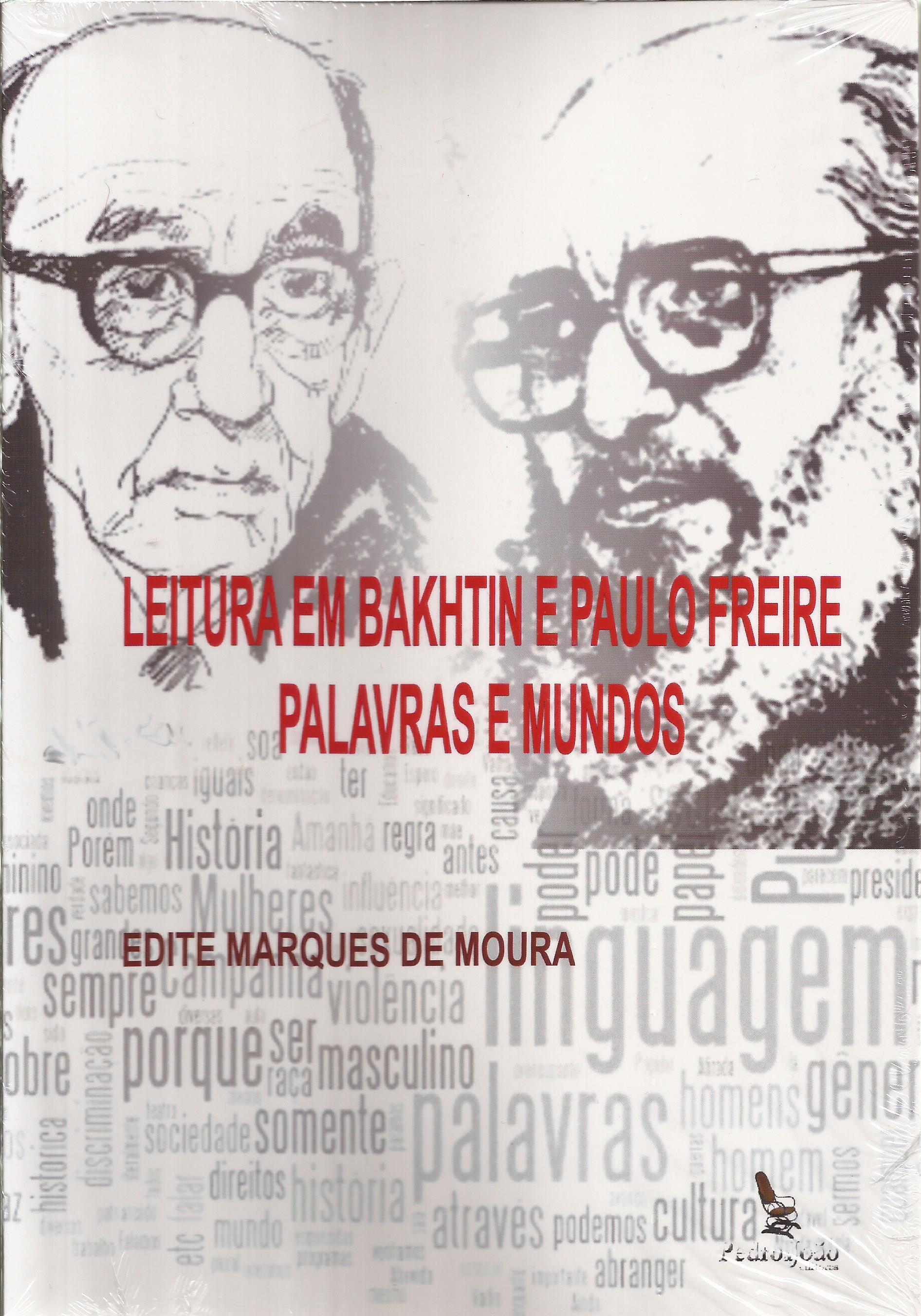 Leitura em Bakhtin e Paulo Freire – palavras e mundos