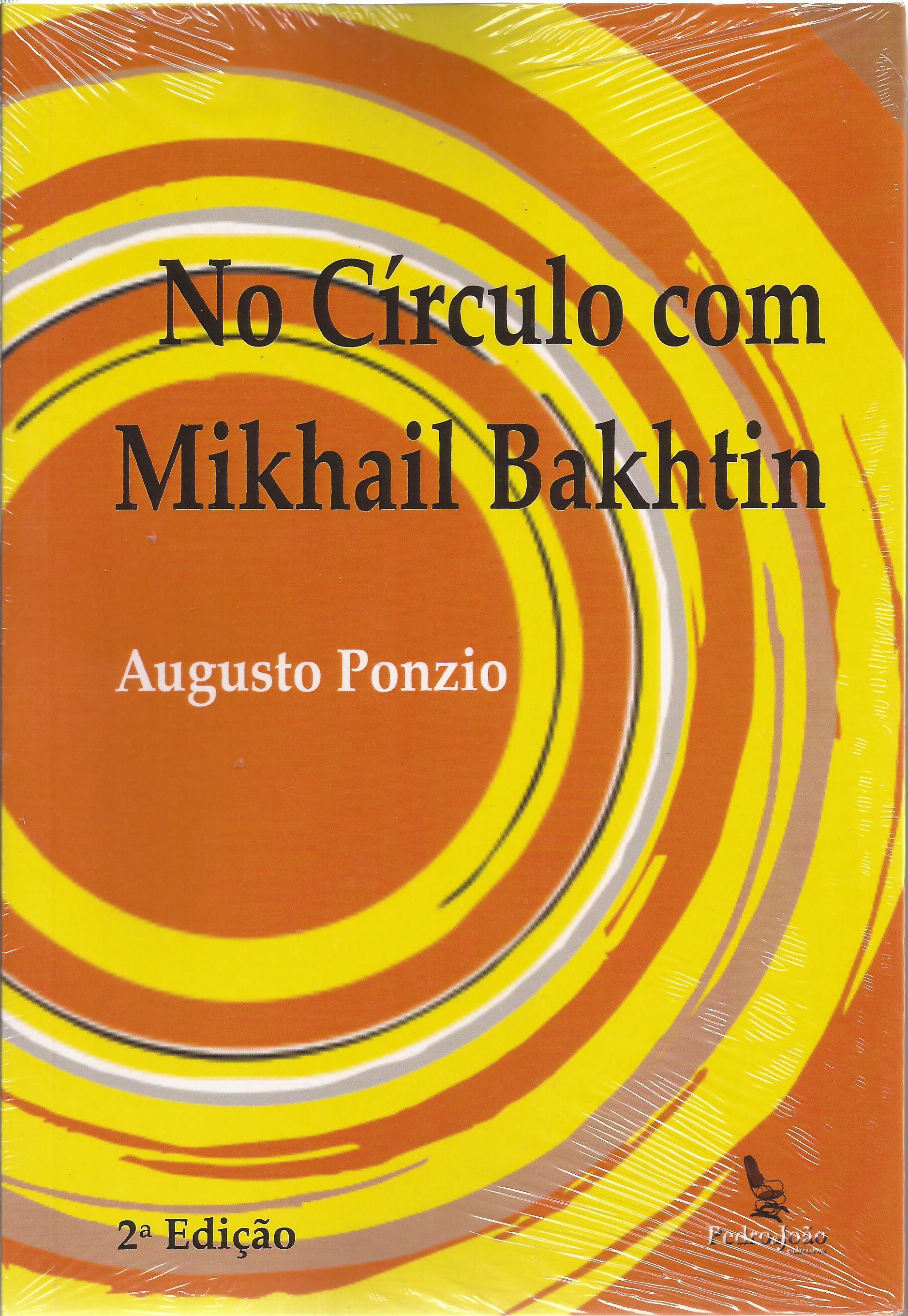 No Círculo com Mikhail Bakhtin