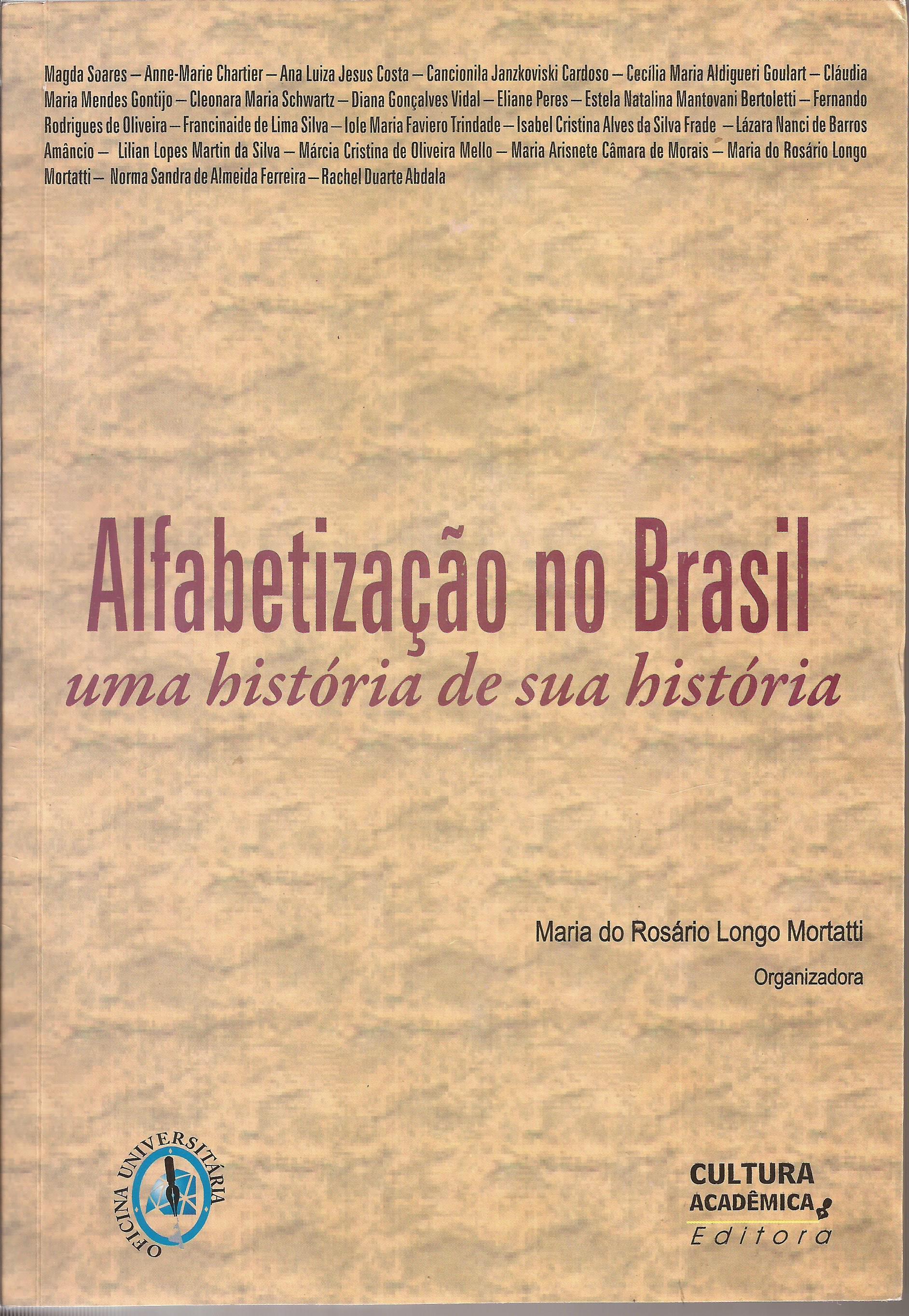 Alfabetização no Brasil – uma história de sua história