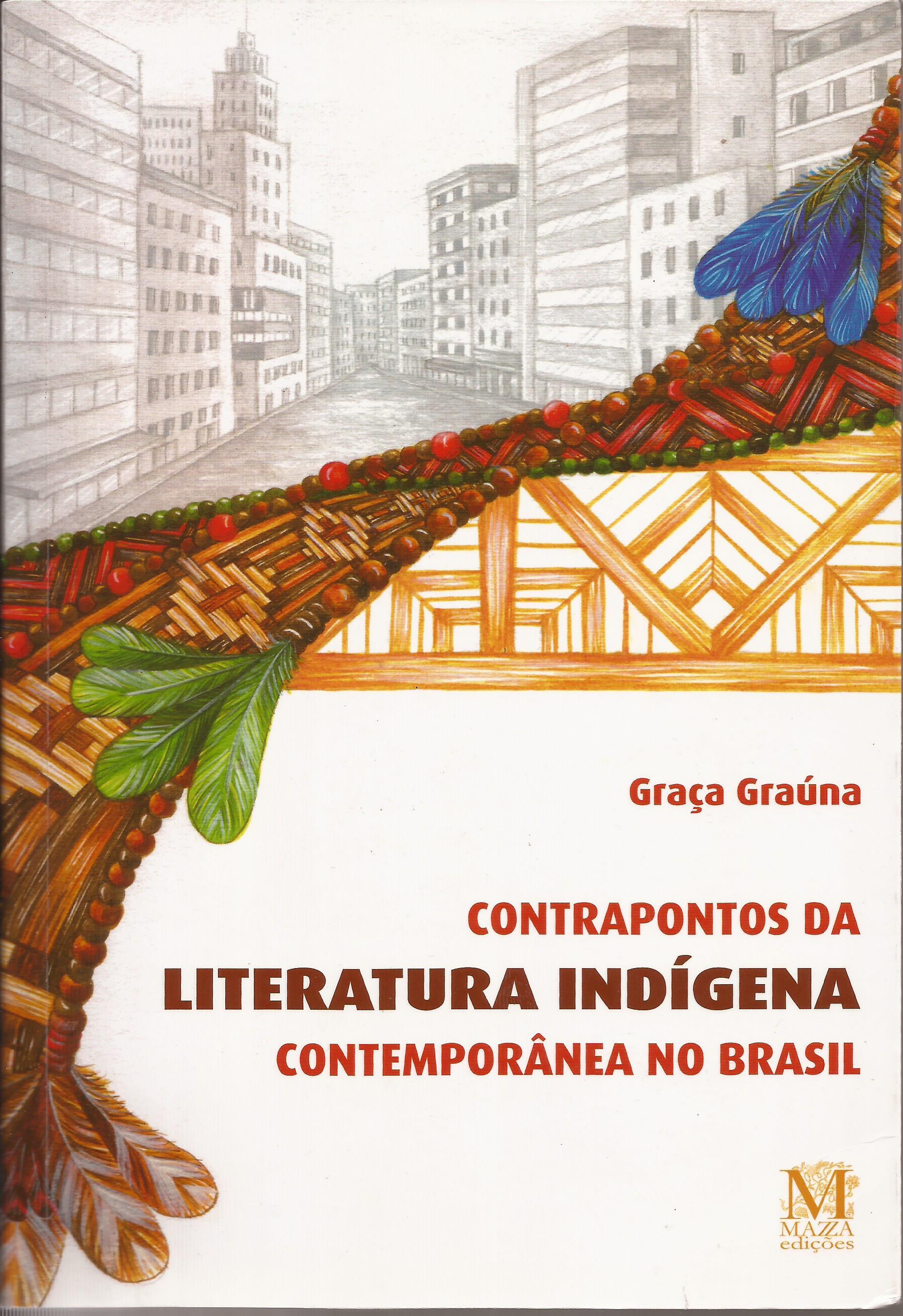 Contrapontos da Literatura Indígena contemporânea no Brasil