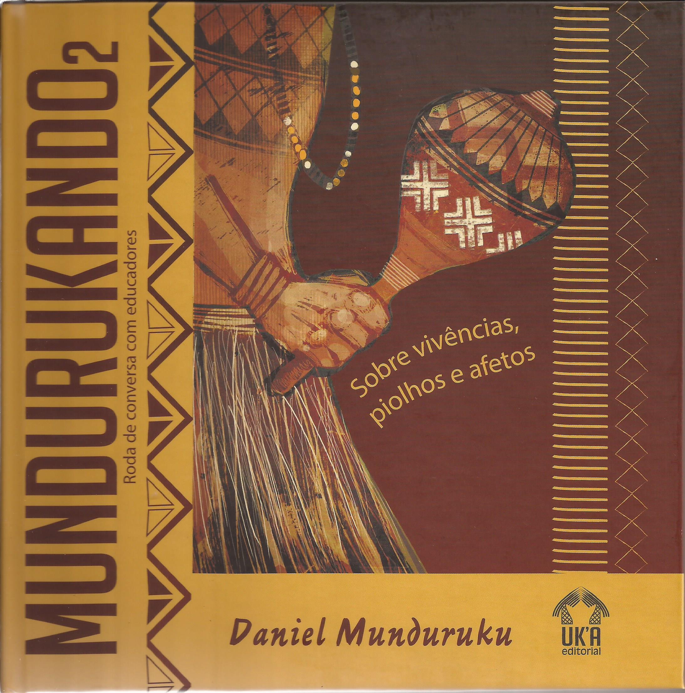 Mundurukando 2 – Roda de conversa com educadores