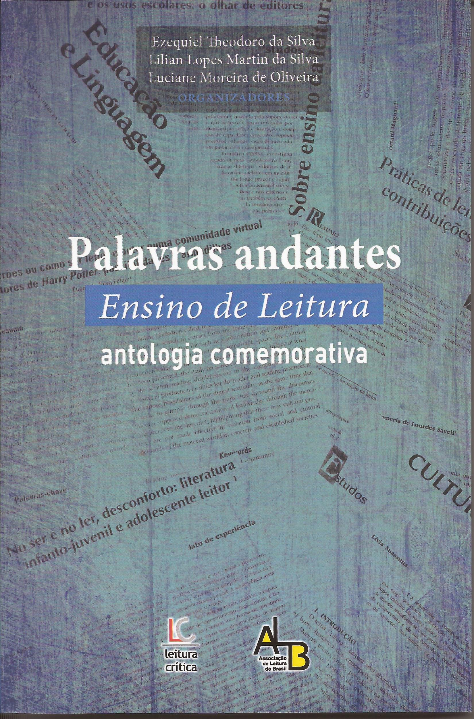 Palavras andantes – Ensino de Leitura – antologia comemorativa