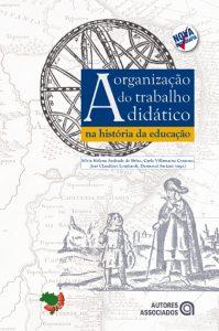 A Organização do trabalho didático na história da educação