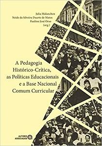A Pedagogia Histórico-Crítica, as Políticas Educacionais e a BNCC