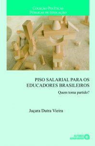 Piso salarial para os educadores brasileiro – Quem toma partido