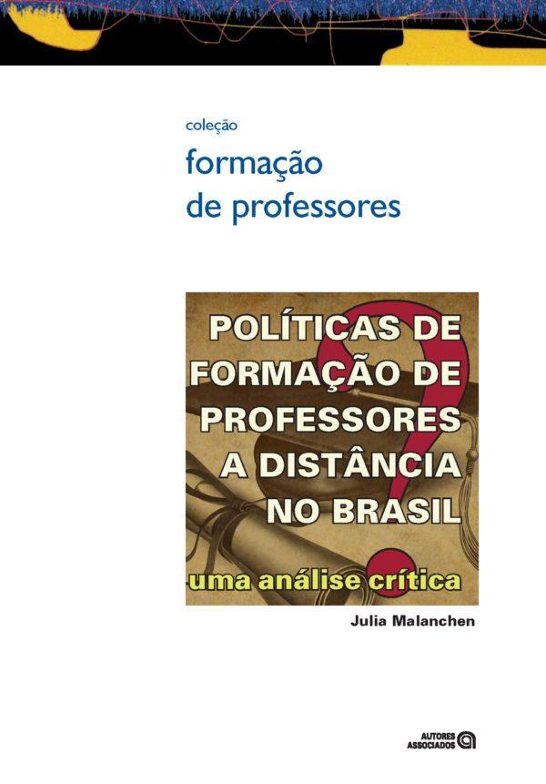 Políticas de formação de professores a distância no Brasil: uma análise crítica