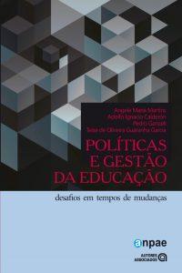 Políticas e gestão da educação – desafios em tempos de mudanças