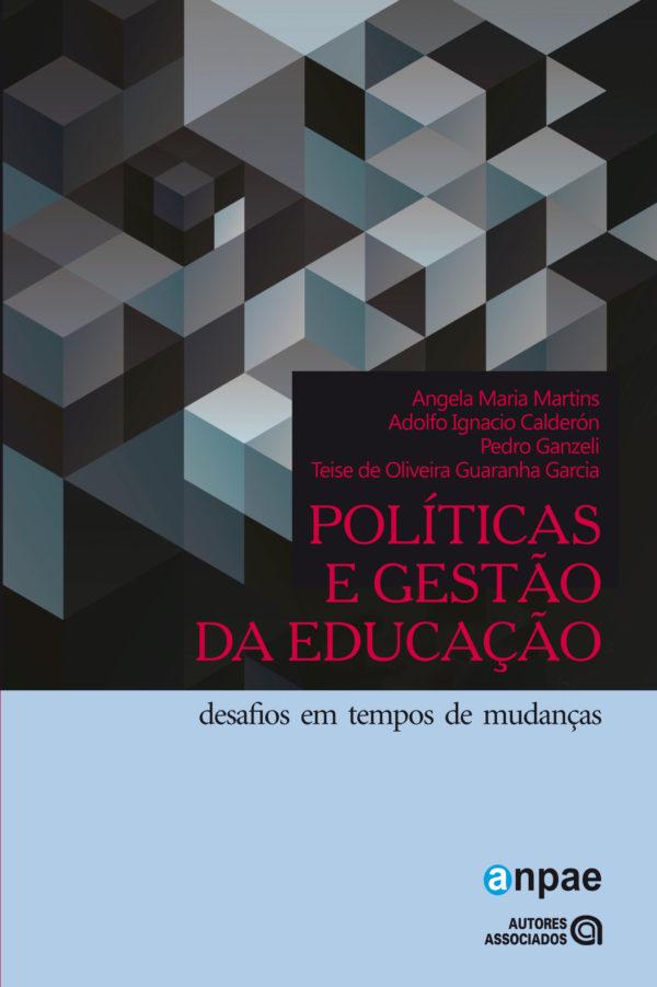 Políticas e gestão da educação: desafios em tempos de mudanças