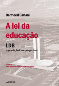 A lei da educação LDB – trajetória, limites e perspectivas