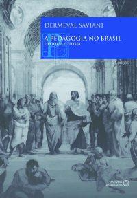 A pedagogia no Brasil – história e teoria