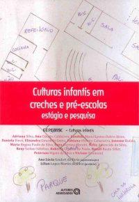 Culturas infantis em creches e pré-escolas