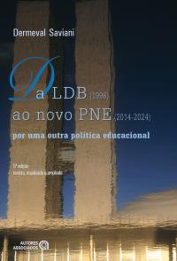 Da LDB 1996 ao novo PNE  2014-2024 por uma outra política educacional
