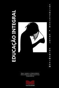 Educação integral movimentos lutas e resistências