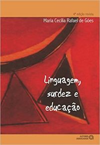 Linguagem, Surdez e Educação