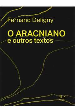 O Aracniano e Outros Textos