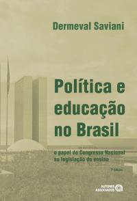 Política e educação no Brasil – o papel do Congresso Nacional na legislação do ensino