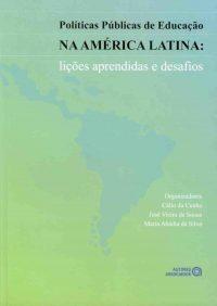 Políticas Públicas de Educação na América Latina – lições aprendidas e desafios