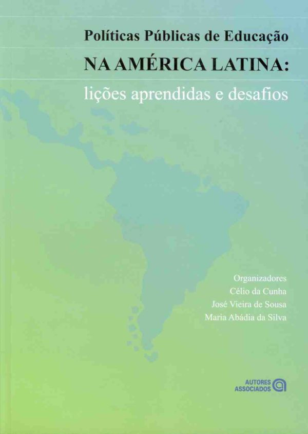 Políticas Públicas de Educação na América Latina: lições aprendidas e desafios