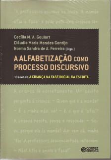 A Alfabetização como Processo Discursivo – 30 anos de A Criança na fase inicial da escrita