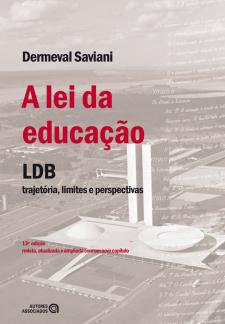 A lei da educação (LDB): trajetória, limites e perspectivas