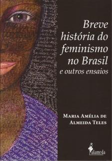 Breve história do feminismo no Brasil – outros ensaios