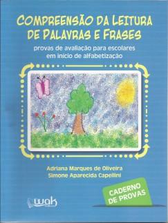 Compreensão da Leitura de palavras e frases – provas de avaliação para escolares em início de alfabetização – caderno de provas
