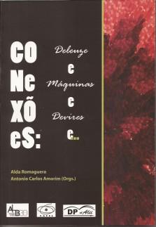 Conexões: Deleuze e Máquinas e Devires e…