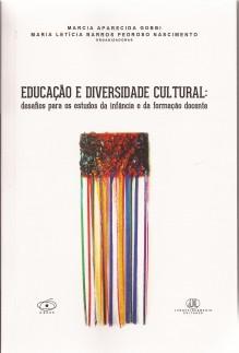 Educação e diversidade cultural: desafios para o estudos da infância e da formação docente