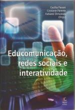 Educomunicação, redes sociais e interatividade