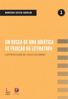 Em busca de uma didática de fruição da literatura: contribuições de Aidan Chambers
