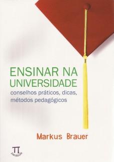Ensinar na universidade – conselhos práticos, dicas, métodos pedagógicos