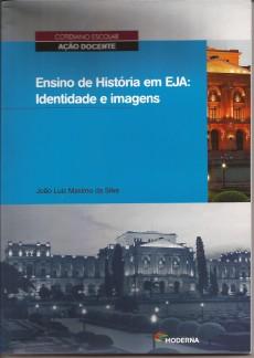 Ensino de História em EJA: Identidade e imagens