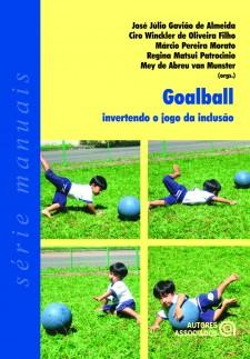 Goalball – invertendo o jogo da inclusão