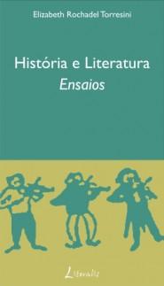 História e Literatura Ensaios